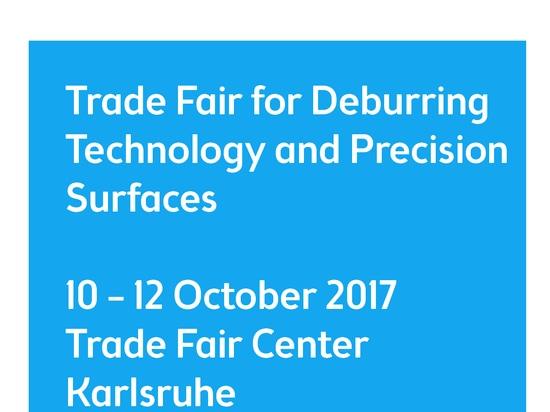 DeburringEXPO Karlsruhe, Alemania a partir del 10 de octubre - 12,2017