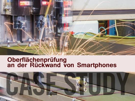 Oberflächenprüfung un der Rückwand von Smartphones