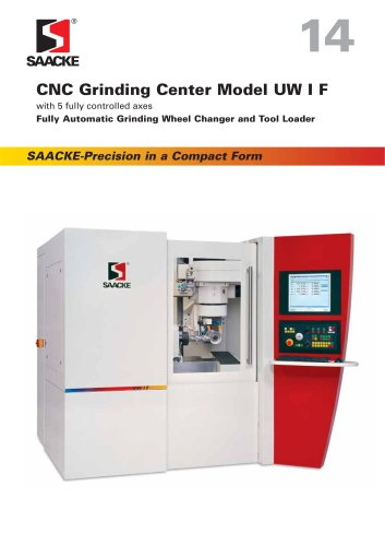 SAACKE CNC-Grinding Center Model UW I F