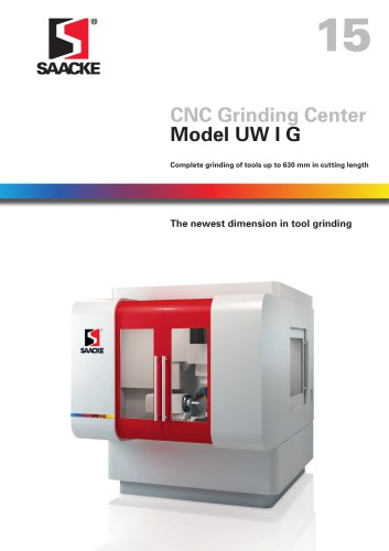 SAACKE CNC-Grinding Center Model UW I G