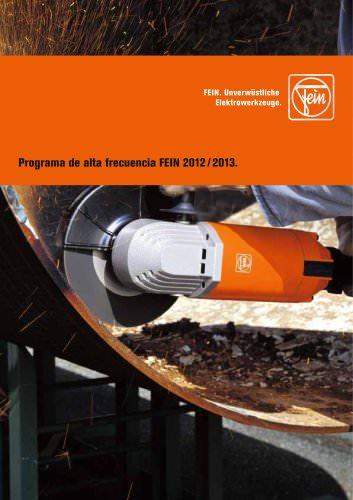Programa de alta frecuencia FEIN 2012 / 2013.
