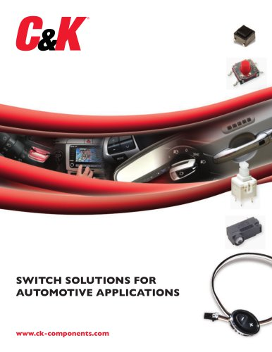 SWITCH SOLUTIONS FOR AUTOMOTIVE APPLICATIONS