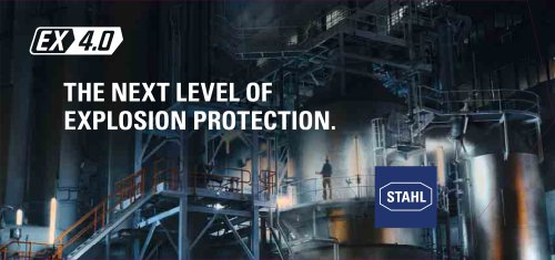 Ex 4.0 - The next level of explosion protection