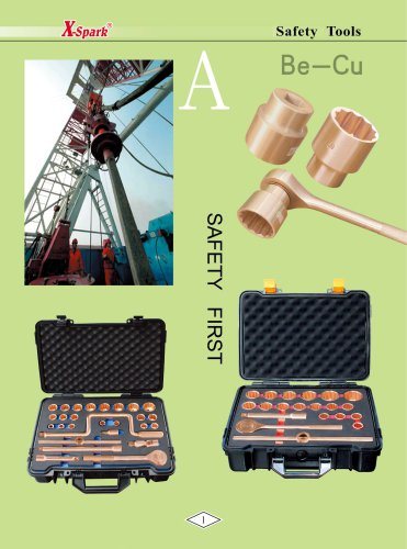 X-Spark Safety Tools Category A widely used in oil andgas works and explosive manufactories