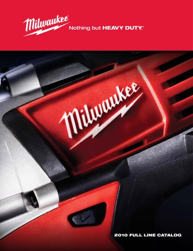 Milwaukee 2010 FULL LINE CATALOG