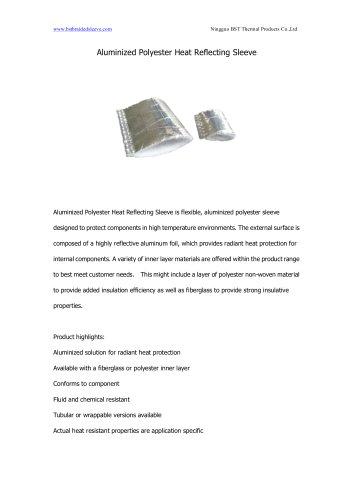 BSTFLEX Aluminized Polyester Heat Reflecting Sleeve