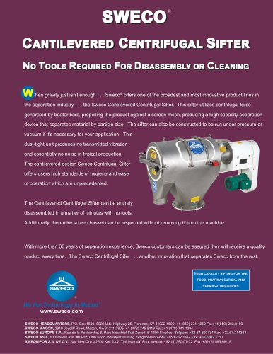 Sweco Cantilevered Centrifugal Sifter