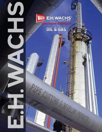 E.H. WACHS OIL & GAS MACHINE TOOLS BROCHURE