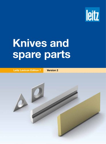 Knives and spare parts
