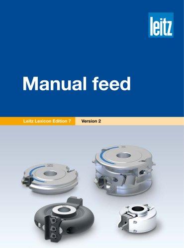 Manual feed