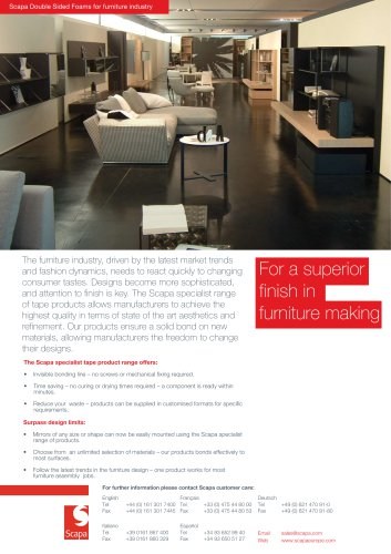 For further information please contact Scapa customer care: Scapa Double Sided Foams for furniture industry
