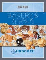 HOW TO CUT BAKERY & SNACK PRODUCTS