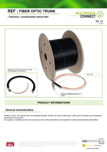 Standard preassembled optical fiber