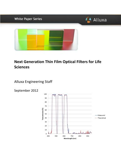 Next Generation Thin Film Optical Filters for Life Sciences