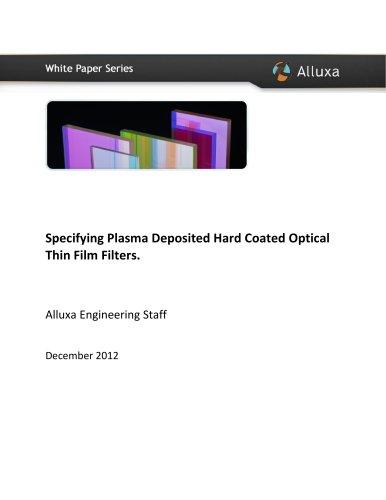 Specifying Plasma Deposited Hard Coated Optical Thin Film Filters