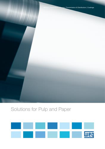 WEG Solutions for Pulp and Paper