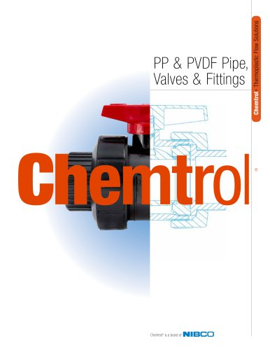 Chemtrol® PP & PVDF Pipe, Valves & Fittings Catalog