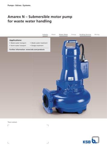 Amarex N – Submersible motor pump  for waste water handling