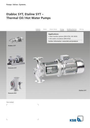 Etabloc SYT, Etaline SYT – Thermal Oil / Hot Water Pumps