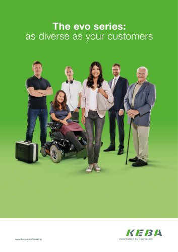 The evo series: as diverse as your customers