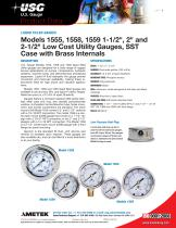 """Models 1555, 1558, 1559 1-1/2"""", 2"""" and 2-1/2"""" Low Cost Utility Gauges, SST Case with Brass Internals"""
