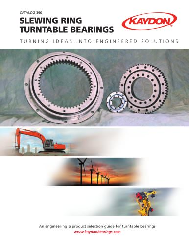 Catalog 390 Kaydon Slewing Ring / Turntable Bearing Catalog