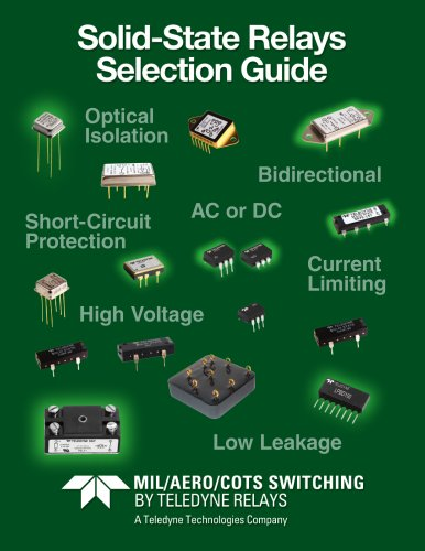 Teledyne Relays -   COTS, Aerospace. Military, Commerical Solid State Relays Selection Guide