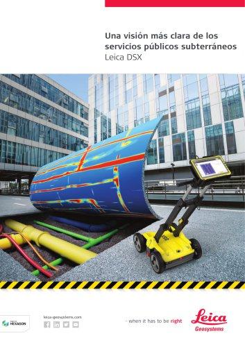Leica DSX una vision mas clara de los servicios publicos subterraneos
