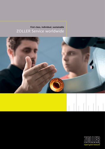 First class, individual, sustainable ZOLLER Service worldwide