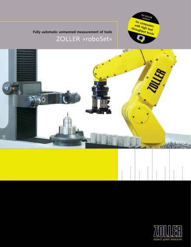 Fully automatic unmanned measurement of tools »roboSet«