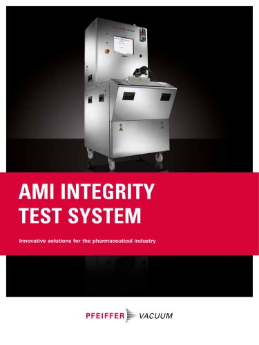 AMI Integrity Test System - Innovative solutions for the pharmaceutical industry