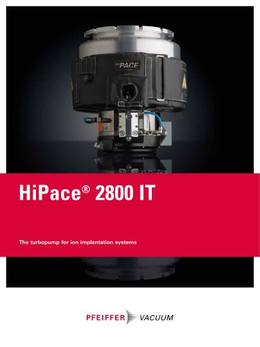 HiPace 2800 IT - The turbopump for ion implantation systems