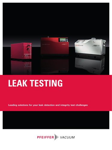 Leak Testing - Leading solutions for your leak detection and integrity test challenges