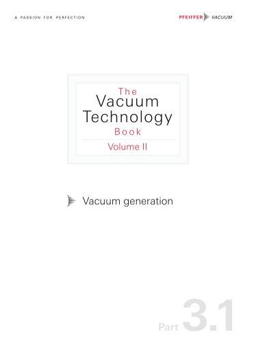 Vacuum generation (Part 3.1)