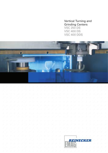 VERTICAL TURNING AND GRINDING CENTERS