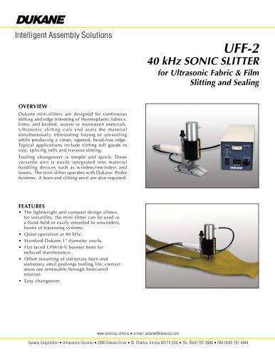 UFF-2 40 kHz mini-slitter