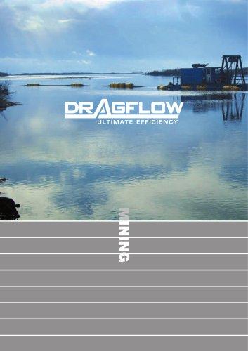 Dragflow mining