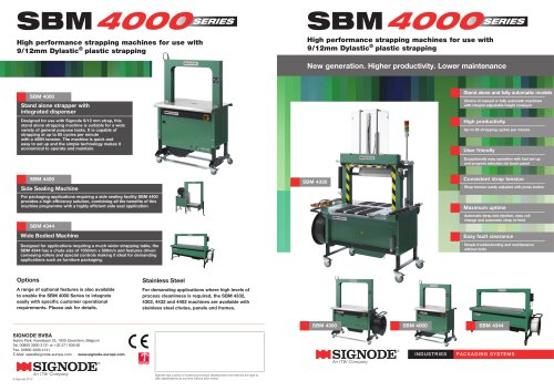SBM 4000series High performance strapping machines for use with