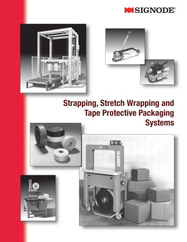 Strapping, Stretch Wrapping and Tape Protective Packaging Systems