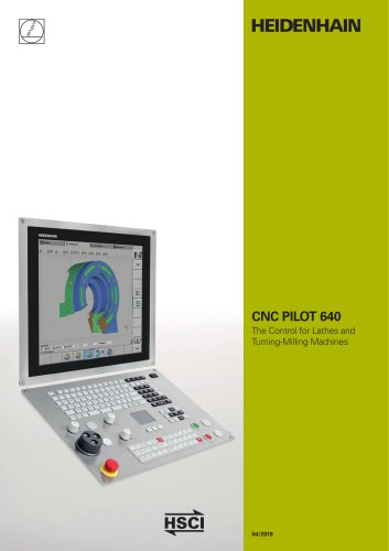 CNC PILOT 640 - The Control for Lathes and Turning-Milling Machines