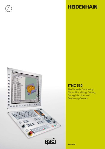 iTNC 530 The Versatile Contouring Control for Milling, Drilling, Boring Machines and Machining Centers