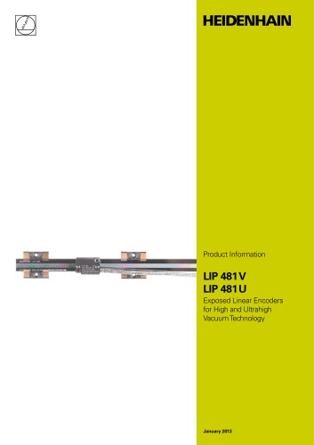LIP 481 V/U - Exposed Linear Encoders for High and Ultrahigh Vacuum Technology