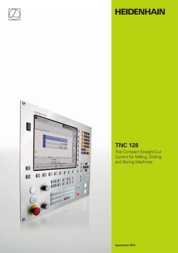 TNC 128 - The Compact Straight-Cut Control for Milling, Drilling and Boring Machines