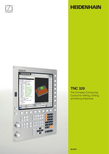 TNC 320 The Compact Contouring Control for Milling, Drilling and Boring Machines