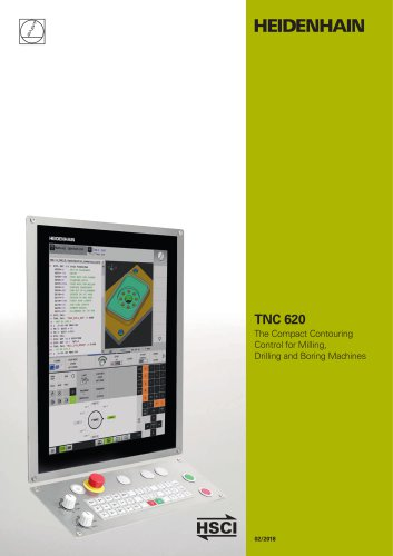 TNC 620 The Compact Contouring Control for Milling, Drilling and Boring Machines
