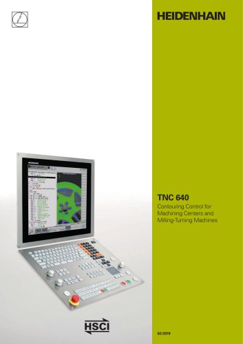 TNC 640 Contouring Control for Machining Centers and Milling/Turning Machines