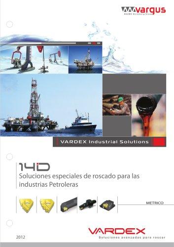 Soluciones especiales de roscado para las industrias Petroleras