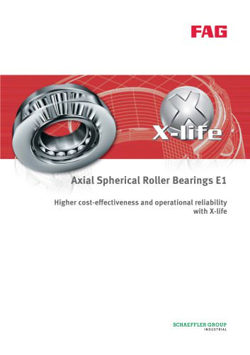 Axial Spherical - Roller Bearings E1 Higher cost-effectiveness and operational reliability with X-life