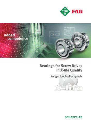 Bearings for Screw Drives in X-life Quality