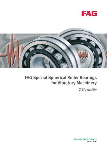 FAG Special Spherical Roller Bearings for Vibratory Machinery X-life quality